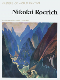 Nikolay Roerich. Masters of World Painting. 1985.